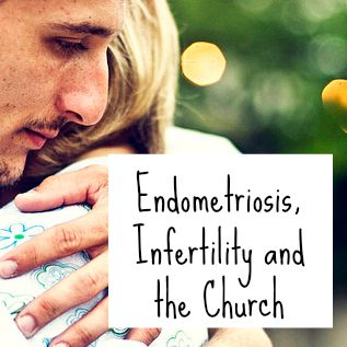 endometriosisinfertilityandthechurch