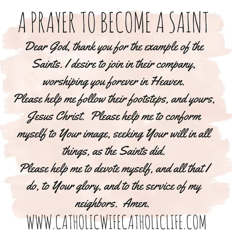 Dear God, thank you for the example of the Saints.I desire to join in their company, worshiping you forever in Heaven.Please hel