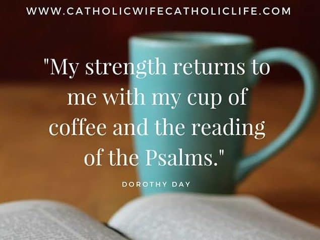 A Cup of Coffee & The Reading of the Psalms
