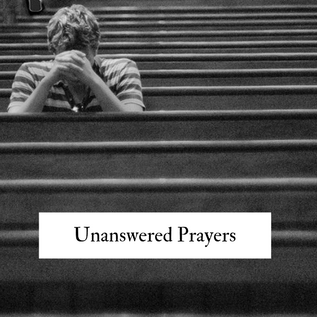 unansweredprayersmininowords